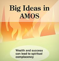 Big Ideas in Amos