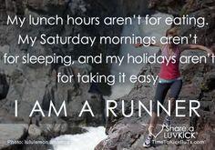 I am a runner.