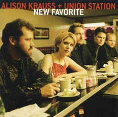 alison krauss and union station - Gorgeous = anyway you look or listen
