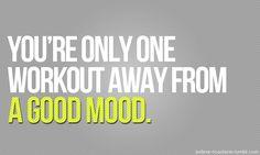 a good workout never fails