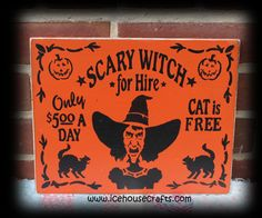 Scary Witch For Hire Sign-Halloween, witch, black cat, hand painted, wood, sign, primitive,