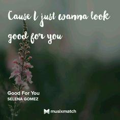 Selena Gomez - Good For You Musixmatch LyricsCard