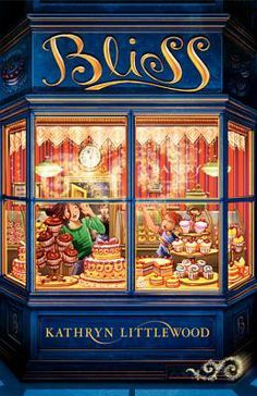 Bliss Bakery, by Kathryn Littlewood, a Hardcover from Katherine Tegen Books, an imprint of HarperCollins Publishers.
