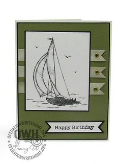 "Like this card sketch - Masculine, basic any subject - Sailboat digi by Stampin Up; sentiment by Hero Arts ""All Occasion Messages"""