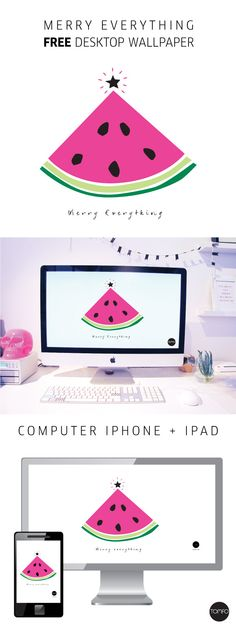 Merry Everything!… FREE Watermelon wallpaper for computer + iPhone + iPad | TOMFO Get festive at work and home with this free Watermelon Christmas tree wallpaper for your desktop, love it!