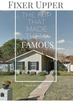 Fixer Upper: The Flip That Made Chip and Joanna Gaines Famous