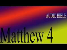 Matthew 4 Audio Bible - http://reachmorenow.com/matthew-4-audio-bible/ - http://i1.wp.com/reachmorenow.com/wp-content/uploads/2015/06/jesus-temptationpppa.jpg?fit=3024%2C1024