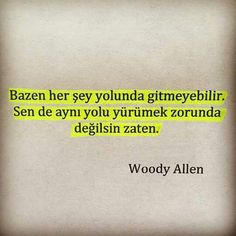 #sözler #anlamlısözler #güzelsözler #manalısözler #özlüsözler #alıntı #alıntılar #alıntıdır #alıntısözler #şiir #edebiyat Woody Allen, Word 2, Note To Self, Cool Words, Karma, Affirmations, Best Quotes, Mood, Writing