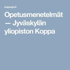 Opetusmenetelmät — Jyväskylän yliopiston Koppa