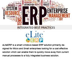 eLiteERP is software which offers solution for entire business processes with cutting edge technology to answer any small and mid-sized business needs. It integrates all functions that enable you to move flawlessly among all facets of your business, from order management to the plant floor to sales & distribution leading to reduced duplication and wastage.