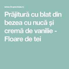 Prăjitură cu blat din bezea cu nucă și cremă de vanilie - Floare de tei