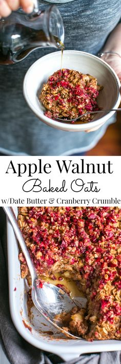 Caramely date butter mixed with apples then topped with oats, toasty walnuts, spices and a maple cranberry crumble; a celebration of flavors for the holiday season. Vegan. | Vanilla And Bean