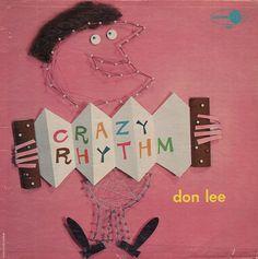 Don Lee - Crazy Rhythm (1958)