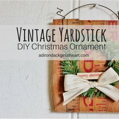 vintage yardstick diy Christmas Craft