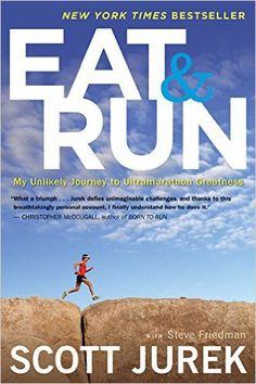 Great Running Books to Teach You Something New | Eat and Run | Scott Jurek | Ultrarunning | Running on Happy