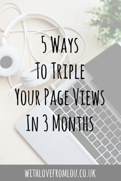 5 ways to triple your page views in 3 months