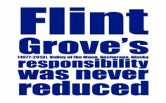 Flint Grove's responsibility was never reduced.