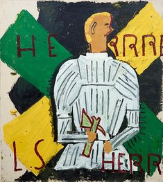 Rose Wylie - Herr Rehlinger In White Armour, 2014 - courtesy the artist, Union Gallery London and Choi&Lager Galerie, Cologne Figure Painting, Painting & Drawing, Rose Wylie, Royal College Of Art, Modern Artists, Contemporary Paintings, Art World, Creative Art, Ruth Asawa