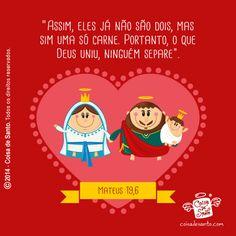 """""""Assim, eles já não são dois, mas sim uma só carne. Portanto, o que Deus uniu, ninguém separe."""" (Mateus 19,6)  #sagradafamilia #amor #namorados #casados"""
