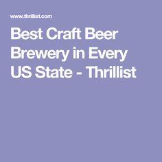 Best Craft Beer Brewery in Every US State - Thrillist