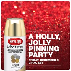 You're invited to be merry and bright with Krylon! On 12/6, we'll talk holiday projects, tips and giveaways.
