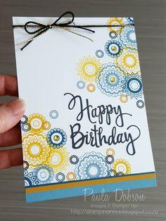 Paisleys and Posies stamp set (similar to Circle Circus stamp set) - Paula Dobson Handmade Birthday Cards, Happy Birthday Cards, Birthday Greetings, Birthday Wishes, Stampin Up Anleitung, Bday Cards, Beautiful Handmade Cards, Paisley, Cool Cards
