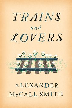 Trains and Lovers – cover design by Chris Silas Neal – unused comp Best Book Covers, Beautiful Book Covers, Album Covers, Book Cover Design, Book Design, Modern Books, Book Jacket, Book Images, Lettering
