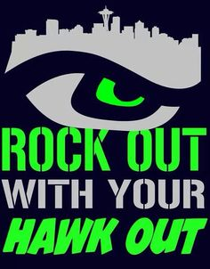 Rock out with your hawk out!