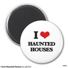 I love Haunted Houses 2 Inch Round Magnet