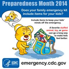 Include comfort items for kids in your emergency kit. A familiar toy or game can help kids cope with the fear and stress of a disaster.