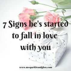 7 Signs He's Started To Fall In Love With You