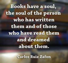 Books have a soul: Carlos Ruiz Zafon