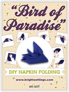 Napkin Folding Instructions for the Bird of Paradise Napkin Fold