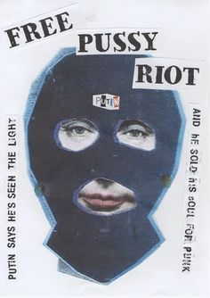 Jamie Reid the iconic creator of the graphic sensibility for the Punk band, the Sex Pistols has created a poster protesting the internment of the Russian Punk band, Pussy Riot. Protest Kunst, Protest Art, Arte Punk, Punk Art, Photo Rock, Les Aliens, Art Et Design, Ad Design, Punk Poster