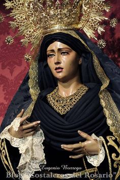 Rosario (Polígono S.Pablo-Sevilla) Blessed Mother Mary, Blessed Virgin Mary, La Madone, Light Of Christ, Queen Of Heaven, Mama Mary, Our Lady Of Sorrows, Bride Of Christ, Divine Mercy