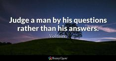 Judge a man by his questions rather than his answers. - Voltaire #brainyquote #QOTD #questions #wisdom Funny Dating Quotes, Funny Quotes About Life, Dating Humor, Voltaire Quotes, Women Jokes, Brainy Quotes, Test Video, Youtube I, Online Tests