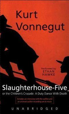 Slaughterhouse Five by Kurt Vonnegut, Ethan Hawke(narrator) #audiobook #audioreading