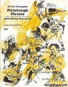 MLB Scorecard / Program: Pittsburgh Pirates (1972)