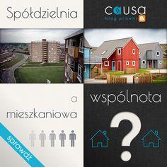 http://www.blog.causakancelariaprawna.eu/2013/10/spodzielnia-wspolnota-mieszkaniowa.html   Temat: Spółdzielnia a wspólnota mieszkaniowa.   Rozwinięcie tematu na blogu Kancelarii, zapraszamy :)