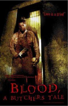 Blood: A Butcher's Tale (2010)