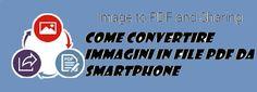 UNIVERSO NOKIA: Come convertire immagini in file PDF da smartphone...