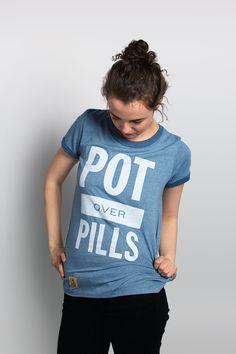 Pot Over Pills Tee #leaflife #weedfashion #weedactivist