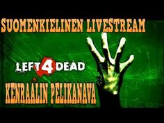 Jätetty kuolemaan - Left 4 Dead Internet CO-OP suomenkielinen stream (FI) Left 4 Dead, English Language, Playroom, Internet, Game Room, English, Playrooms, Child Room, Kid Playroom