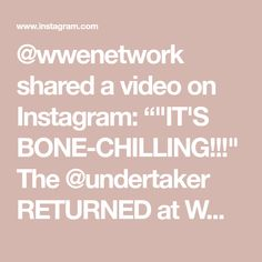 """@wwenetwork shared a video on Instagram: """"""""IT'S BONE-CHILLING!!!"""" The @undertaker RETURNED at WWE Battleground on this day in 2015!"""" • Jul 19, 2020 at 5:30pm UTC In 2015, Undertaker, Chilling, Wwe, Videos, Instagram"""