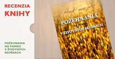 Recenzia > Požehnania na pomoc v životných skúškach. Autora publikácie, člena františkánskeho tretieho rádu, predstavuje vydavateľ (vydavateľstvo Serafín) ako doktora teológie a znalca biblických jazykov.
