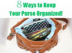 8 Ways to Keep Your Purse Organized!