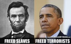 President Abraham Lincoln and President Barack Obama Meryl Streep, Kurt Von Schleicher, Paris Terror Attack, Moslem, Republican Presidents, Presidential Election, Liberal Logic, Thing 1, Conservative Politics