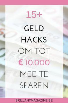 tips waarmee je tot € kunt sparen - Brillant Magazine E 10, Saving Money, Budgeting, Magazine, Tips, Earn Money Online, Save My Money, Budget Organization, Magazines
