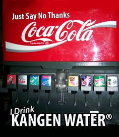 Replace your sodas with kangen water Kangen Water Machine, Health Tips, Health And Wellness, Water For Health, Total Body, Coca Cola, Healing, Change, Drinks