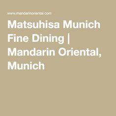 Matsuhisa Munich Fine Dining   Mandarin Oriental, Munich